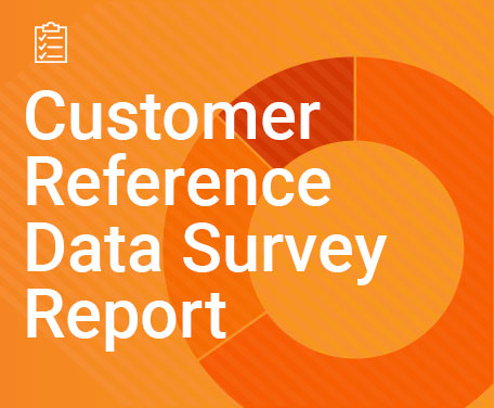 New Research Shows Improving Customer Reference Data Quality Top Priority
