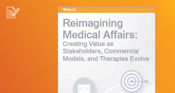 3 critical ways to advance medical affairs whitepaper