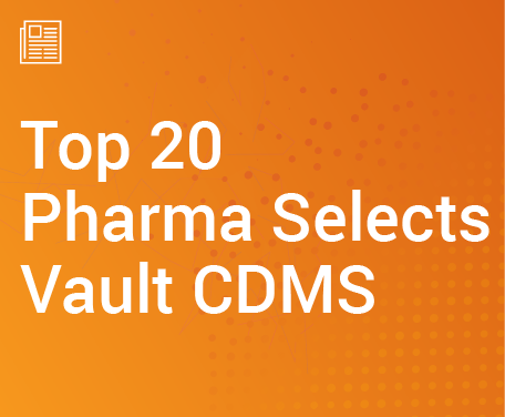 Top 20 Pharma Selects Vault CDMS