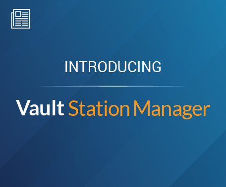 Introducing Vault Station Manager