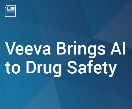 Veeva Brings AI to Drug Safety